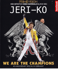 Definitely, Videos, and Definition: HIGH DEFINITION VIDEO MATERIALS BLURAY DISC  JERI-KO  WE ARE THE CHAMPIONS  40 ANNIVERSARY SPECIAL IN GERMANY And we'll keep on fighting 'til the end...