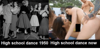 Dance: High school dance 1950 High school dance now