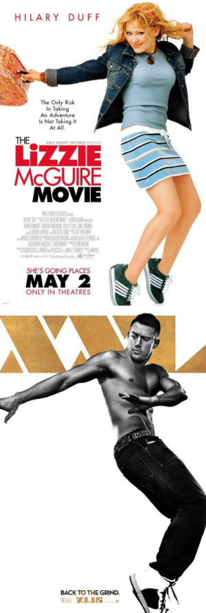 surprisebitch:  feistyfrank:  this iconic pose  hilarysus duff better sue channing tatewhom for plagiarism : HILARY DUF F  The Only Risk  In Taking  An Adventure  Is Not Taking It  At All.  WALT DISNEY PICTURES PRESENTS  LİZZE  MOVIE  Antt mnie n lizziemcguire.com/A-  SHE'S GOING PLACES  MAY 2  ONLY IN THEATRES   BACK TO THE GRIND. surprisebitch:  feistyfrank:  this iconic pose  hilarysus duff better sue channing tatewhom for plagiarism