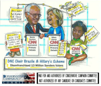 Hillary Clinton, Memes, and Democratic Party: HILLARY  BE READY  FOR THIS  QUESTION  HILLARY  Bernie  Hillary  QUESTION  Sanders  Clinton  NON WOMAN  You a Democrat  NAIL BERNIE  Primary  Democra IN RED  Primary DRESS  THIRD  Debate Row  DEBATE  ASK  QUESTIONS  Debate  DNC Chair Brazile & Hillary's Scheme  Disenfranchised 13 Million Sanders Voters  PAD FIR AND AUTHIRLED BY CONSERVATIVE CAMPAIGN COMMITTEE  CONSERVATIVE  CAMPAIGN  MLM L NOT AUTHORIZED BY ANY CANDIDATE OR CANDIDATES COMMITTEE  T E E EXPOSED: the corruption involving Hillary Clinton and the entire Democratic party.