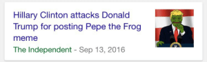 Doctor, Donald Trump, and Hillary Clinton: Hillary Clinton attacks Donald  Trump for posting Pepe the Frog  meme  The Independent - Sep 13, 2016 memeufacturing:   man *waking up from 7 year coma*: doctor.. please… may you update me on what is going on in the news… what has happened while i was asleepdoctor: for your own good we're putting you back into the coma