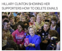 HILLARY CLINTON SHOWING HER  SUPPORTERS HOW TO DELETE EMAILS