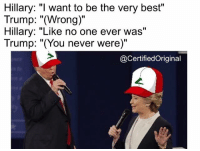 """Dank, Pokemon, and Best: Hillary: """"I want to be the very best""""  Trump: """"(Wrong)""""  Hillary: """"Like no one ever was""""  Trump: """"(You never were)""""  @Certified Original ~Kingslayer of Dank Memeology  Checkout : Pokémon GO"""