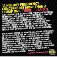 Couldn't agree more.... #Election2016 #NeverHillary #HillaryForPrision #TrumpPence2016 #MAGA #SilentMajority #AmericaFirst facebook.com/exposethetruthtoday: HILLARY PRESIDENCY  A  CONCERNS ME MORE THAN IT  TRUMP ONE.  THERE... I SAID THROUGHOUT THESE  WITNESSED THE  PRIMARIES, AWAY WITH PROPAGANDIZE  MEDIA COVER FOR HER AND HER. I CORRUPT DEMOCRATS SUPPORT AND  THE INVESTIGATION,  PROTECT ELECTION FRAUD, WIKILEAKS AND THE THE  PEOPLE WHO WHO WANTED THE BETTER CANDIDATE  THIS IS WHAT SCARES ME MORE THAN A TRUMP PRESIDENCY  HE SAYS SCARY SHIT YES, BUT THE FACT THAT SHE SEEMS TO  BE ABLE TO GET AWAY WITH EVERYTHING AND BE GIVEN  ANYTHING SHE WANTS HAS ALL THE INGREDIENTS FOR A  DICTATORSHIP WHILE ITSEEMS NO ONE LIKES OR TAKES  TRUMP SERIOUSLY AND HE WOULD BE OTHER  TURN AND WITH CLINTON, ON THE KNOWS  HAND, ISA MOB BOSS WITH DIRT ON EVERYONE. SHE A  HOW TO MANIPULATE THE SYSTEM AND PLAYS IT LIKE WEAR FIDDLE TO HER ADVANTAGE  PAT BELL  MEDIA  FB.COM/WEARETHEMEDIA2016 Couldn't agree more.... #Election2016 #NeverHillary #HillaryForPrision #TrumpPence2016 #MAGA #SilentMajority #AmericaFirst facebook.com/exposethetruthtoday
