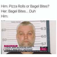 Him: Pizza Rolls or Bagel Bites?  Her: Bagel Bites... Duh  Him  toasty memes  63  60  57  ull Story up next  LOCAL MAN MURDERS WIFE.  14:00 6 C  NEWS  SAYS IT WAS SELF DEFENSE  PARTSOFFOUR STATESIN THE UNITED STATES  APPLE SOLD 74 5 MILLION IPHONES IN THE  LA Bagelbites are a satan spawn