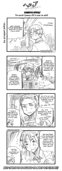 hetascanlations:  Hetalia World ☆ Stars - Chapter 357OriginalTranslation: y4nderenka || donamoebaScanlation: buruzaitamaPlease link back to our Tumblr when using translated imageson other sites.: HIMARUYA HIDEKAZ  The world-famous JC4 is now on sale!!  0  Aster  consevence  HEY STUPID  LITTLE BROTHER!  WANT ME TO GIVE  YOu A RIDE?  2  HETASCANLATIONS  HETASCANLATIONS.TUMBLR.COMT   9lide  WHAT'S  GOING ON,  GERMAN CAR  BIG BROTHER?  yOu'RE RIDING  IN A CAR THAT  LOOKS LIKE  GERMANY'S...  シ!  HEHEH,  AMAZING,  HUH? IT EVEN  COMES WITH A  CHAUFFEUR.  YOU JEALOUS,  YA BASTARD?   NO, IT'S MY CAR  HE WOULON'T STOP  WHINING FOR ME  TO GIVE HIM A  RIDE...  You heed one too?  I HAVE A  FEELING IT'LL  END UP BEING  MY CAR, SO  IT'S MY CAR!  OH.. IT'S  GERMANY'S, HUH?  SORRY ABOUT MY  BROTHER  have sorethin9  \  to do.. later  YV   HETASCANLATIONS  HETASCANLATIONS.TUMBLR.COMT  BIG BROTHER!  YOU REMEMBER  THE WAY HOME  RIGHT? You  SHOULD GIVE  DIRECTIONS AS  MUCH AS YOu  CAN! OKAY!?  LIKE HELL  I'LL DO  SOMETHING THAT  ANNOYING?  1  NEXT CHAPTER TOBE RELEASEDON MARCH 16TH FRIDAY! hetascanlations:  Hetalia World ☆ Stars - Chapter 357OriginalTranslation: y4nderenka || donamoebaScanlation: buruzaitamaPlease link back to our Tumblr when using translated imageson other sites.