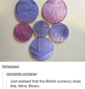 Converse, British, and Mind: himezawa:  converse-universe  Just realised that the British currency does  this. Mind. Blown British coins