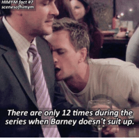 Barney, Memes, and 🤖: HIMYM fact #7  scenesofhimym  There are only 12 times during the  series when Barney doesn't suit up. Did you know? #HIMYM https://t.co/KWECEPtSMs