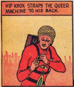 Improves performance: HIP KNOX STRAPS THE QUEER  MACHINE TO HIS BACK. Improves performance