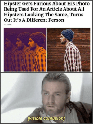 Hipster Gets Furious About His Photo  Being Used For An Article About All  Hipsters Looking The Same, Turns  Out It's A Different Person  Funny  visible confusion] Hipster Paradox