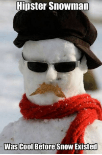 Hipster Snowman  ol Before Snow Exister hipster snowman