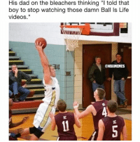 "LMAO 😂😂 @funnyblack.s ➡️ TAG 5 FRIENDS ➡️ @nbamemes (Credit) ➡️ TURN ON POST NOTIFICATIONS: His dad on the bleachers thinking ""l told that  boy to stop watching those damn Ball Is Life  videos.""  @NBAMEMES LMAO 😂😂 @funnyblack.s ➡️ TAG 5 FRIENDS ➡️ @nbamemes (Credit) ➡️ TURN ON POST NOTIFICATIONS"