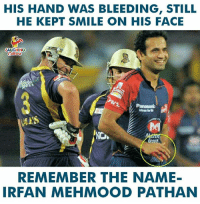 #IrfanPathan: HIS HAND WAS BLEEDING, STILL  HE KEPT SMILE ON HIS FACE  LAUGHING  idealt  REMEMBER THE NAME-  IRFAN MEHMOOD PATHAN #IrfanPathan