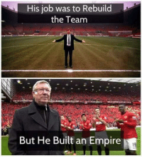 Empire, Soccer, and Jobs: His job was to Rebuild  the Team  But He Built an Empire The legend. The King in the North... of Manchester.