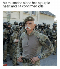 Being Alone, Dude, and Memes: his mustache alone has a purple  heart and 14 confirmed kills  Pop Smoke  RED  BVZ.at This dude has seen some things...