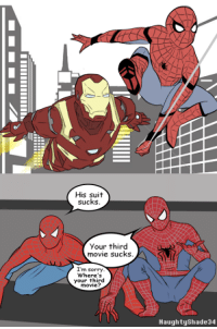 Go Like Spider-Man: His suit  sucks  your third  movie sucks.  I'm sorry  Where's  your third  movie?  Naughty Shade 34 Go Like Spider-Man