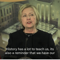 """Hillary Clinton, Memes, and Weather: History has a lot to teach us, its  also a reminder that we have our """"America stands for universal values and aspirations.  And if we stay true to those values...then our country will weather every storm on the horizon.""""  Hillary Clinton subtly rebukes Donald J. Trump in an impassioned speech on diplomacy."""