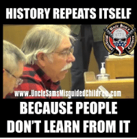 Memes, Survivor, and American: HISTORY REPEATS ITSELF  1773  www.UncleSamsMisguidedChildr com  BECAUSE PEOPLE  DON'T LEARN FROM IT Cuban communism survivor warns the American people of the communists disguised as democrats.