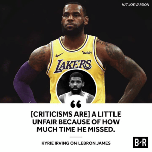 Does Kyrie have a point?: HIT JOE VARDON  wish  AKERS  [CRITICISMS ARE] A LITTLE  UNFAIR BECAUSE OF HOW  MUCH TIME HE MISSED  BR  KYRIE IRVING ON LEBRON JAMES Does Kyrie have a point?