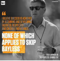 Respect, Skip Bayless, and Sports: HIT RICHARD DEITSCH  br  BELIEVE SUCCESS IS ACHIEVED  BY ACOUIRING AND DEVELOPI  TALENTED, RESPECTED  ANDCREDIBLEINDIVIDUALS.  NONE OF WHICH  APPLIES TO SKIP  BAYLESS  Aleman  ALL A  TROY AIKMAN ON  SKP BAYLESS JOINING FOX Troy Aikman with some choice words for his new co-worker