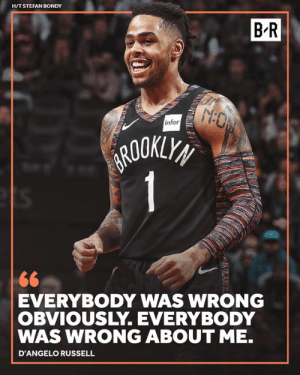 d'Angelo Russell, Infor, and Hit: HIT STEFAN BONDY  BR  /M  infor  ROOKY  EVERYBODY WAS WRONG  OBVIOUSLY.EVERYBODY  WAS WRONG ABOUT ME.  D'ANGELO RUSSELL DLo has proved himself 💪