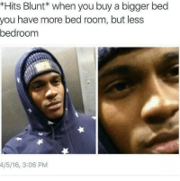 Memes, Best, and Tommy Chong: Hits Blunt* when you buy a bigger bed  you have more bed room, but less  bedroom  4/5/16, 3:06 PM Tommy Chong wants to hook you up with the best pipe in the world!  Enter here: https://goo.gl/RYRyw7