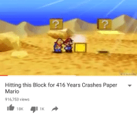 mario pictures: Hitting this Block for 416 Years Crashes Paper  Mario  916,753 views  1K  18K