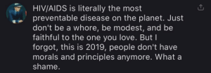 Love, Answers, and Hiv: HIV/AIDS is literally the most  preventable disease on the planet. Just  don't be a whore, be modest, and be  faithful to the one you love. But I  forgot, this is 2019, people don't have  morals and principles anymore. What a  shame. iFunny always has the answers you are looking for 👌🏼