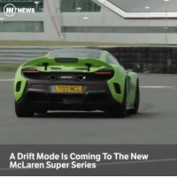 "Cars, Memes, and Smooth: HL NEWS  LTO3 MCL  A Drift Mode ls Coming To The New  McLaren Super Series Via @carthrottlenews - Drifting a McLaren is about to get a whole lot less terrifyingly risky. The company has let slip that the next Super Series cars, codenamed P14, will use a more advanced, driver-adjustable stability control system including Variable Drift Control. - This is good news. The system will let committed drivers push past the limits of grip into smooth, graceful slides that make the gurning driver look like a boss, without risking immediately swapping ends and facing back the way they came. - McLaren is making some bold claims for the new Super Series, too, saying in a press release that it will have the ""widest breadth of dynamic ability of any McLaren."" - There's a new Proactive Chassis Control II setup, which feeds far more data to the central computer than before, analysing more data, faster, to extract even more grip from the no doubt short-lived tyres. - Comfort, Sport and Track driving modes will be standard on P14 series cars, delivering different feels and responses as per usual, but expect Comfort to be more comfortable and Track to be more butt-clenchingly extreme. - ""Proactive Chassis Control II generates a significant amount of additional grip, but not at the expense of the balance and feel of the car,"" explained Mark Vinnels, Executive Director – Product Development, at McLaren Automotive. - ""The depth and breadth of handling precision and ride comfort in combination with the peerless level of driver involvement in the second-generation McLaren Super Series is simply extraordinary."" That's marketing speak for ""it'll be bloody quick around corners."" - The new car is going to be released at the Geneva Motor Show in March, around which time full details will emerge. Looking forward to it?"
