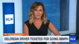 Wouldnt we all do this?: HLN  SO THIS HAPPENED...  10:36 ET  DELOREAN DRIVER TICKETED FOR GOING 88MPH Wouldnt we all do this?