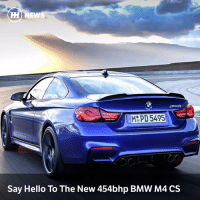 Bmw, Hello, and Memes: HM NEWS  Say Hello To The New 454bhp BMW M4 CS Via @carthrottlenews - BMW has revealed a hardened version of the M4 to sit between the Competition Pack and GTS at the Shanghai Motor Show.