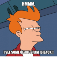 hmmm: HMMM,  I SEE SOME OF THE SPAM IS BACK!!
