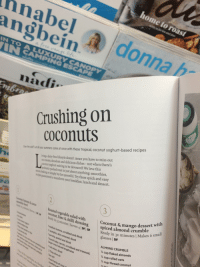 Chillys: hnabel  angbein  a d  onna h  Crushing on  coconuts  the oldl e llyursummers come at once with these tropical, coconut yoghurt-based recipes  on creamy,decadent and delicious dishes- not when there's  coconut yoghurt waiting to be devoured! We love this  probioti-packed treat in just about anything: smoothies,  ring dairy-free ifiestyle doesn't mean you have to miss out  the spoonfiul.Try these quick and easy  to transform your breakfast, lunch and dessert.  Roasted vegetable salad with  coconut, lime& chilli dressing spiceu  Ready in ss minutes Serves A DF GF Ready in 30  Coconut & mango desse  all  1 medium kumara, scrubbed and diced  ¼mpin, skin removed, diced  eady in 30 minutes | Make  glasses DF  Sses / 3 mierwith  parsnip, peeled and diced  bunch baby carrots, scrubbed and trimmed  ALMOND CRUMBLE  ¼ cup flaked almonds  ¼ cup rolled oats  ¼ cup thread coconut