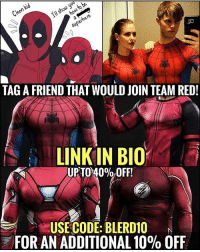 Memes, SpiderMan, and Superhero: ho  TAGA FRIEND THAT WOULD JOIN TEAM RED!  LINKIN BIO  UPTO 40% OFF!  USE CODE: BLERD10  FORAN ADDITIONAL 10% OFF 🚨 @noveltyforce is having a 40% Off Pre-Valentine's Day Sale: Who's the Merc with a Mouth to your inner Webhead? Tag your Team Red Valentine below! -- Click the link in my bio and use Code: BLERD10 for an ADDITIONAL 10% OFF! Free worldwide shipping. These shirts are essentially MINI-COSPLAYS and you can choose from hundreds of designs! LINK IN BIO! -- Superhero Supervillain CompressionTShirts captainamerica ironman peterparker comics avengers marvel marvelcomics blerd cosplay blackcosplay swag deadpool spiderman