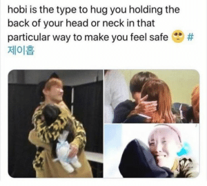 #JHOPE ? stream chicken noodle soup you peasants: hobi is the type to hug you holding the  back of your head or neck in that  particular way to make you feel safe  제이홉  #JHOPE ? stream chicken noodle soup you peasants