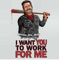 ❄🔥WhiteWalker🔥❄: HOFFICIAL REAL NEGAN  I WANT YOU  TO WORK  FOR ME ❄🔥WhiteWalker🔥❄
