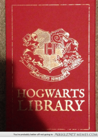"""<p>These are such a fun read!  <a href=""""http://memes.mugglenet.com/Harry+Potter+Funny+Pics/These-are-such-a-fun-read/5082"""">http://memes.mugglenet.com/Harry+Potter+Funny+Pics/These-are-such-a-fun-read/5082</a></p>: HOGWARTS  BRARY  You're probably better off not going to  MUGGLENET MEMES.COM <p>These are such a fun read!  <a href=""""http://memes.mugglenet.com/Harry+Potter+Funny+Pics/These-are-such-a-fun-read/5082"""">http://memes.mugglenet.com/Harry+Potter+Funny+Pics/These-are-such-a-fun-read/5082</a></p>"""