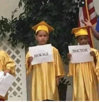This kid is going places.: HOKAGE  DOCTOR This kid is going places.