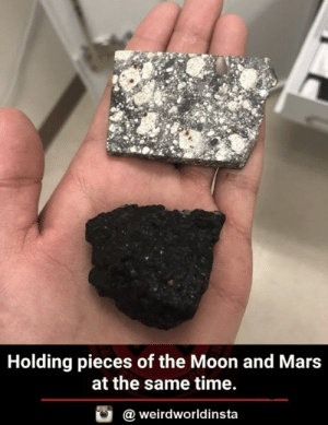 Memes, Mars, and Moon: Holding pieces of the Moon and Mars  at the same time.  @ weirdworldinsta