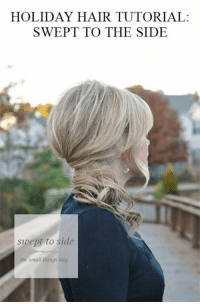 HOLIDAY HAIR TUTORIAL:  SWEPT TO THE SIDE  swept to side  the small things blog Das Holiday DIY Video Tutorial: Swept to the Side Schau hier weiter 👉 https://1jux.net/636004/70232