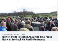 Community, Family, and Silence: HOLIDAYSINCORNWALL.COM  Farmers Stand In Silence At Auction So A Young  Man Can Buy Back His Family Farmhouse Caring community via /r/wholesomememes https://ift.tt/2NYRL51