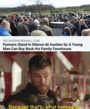Great Depression 100: HOLIDAYSINCORNWALL.COM  Farmers Stand In Silence At Auction So A Young  Man Can Buy Back His Family Farmhouse  Because that's, what heroes doLANC Great Depression 100