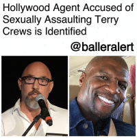 """Hollywood Agent Accused of Sexually Assaulting Terry Crews is Identified-blogged by @thereal__bee ⠀⠀⠀⠀⠀⠀⠀⠀⠀ ⠀⠀ The Hollywood agent who is accused of groping TerryCrews at a party last year has now been named. ⠀⠀⠀⠀⠀⠀⠀⠀⠀ ⠀⠀ According to The Grio, Adam Venit is allegedly responsible for sexually assaulting Crews. Venit, head of the motion pictures department at the William Morris Endeavor talent agency, has reportedly been placed on leave while they investigate Crews' allegations. ⠀⠀⠀⠀⠀⠀⠀⠀⠀ ⠀⠀ Venit has an established career in the industry, having represented top actors such as EddieMurphy and EmmaStone. ⠀⠀⠀⠀⠀⠀⠀⠀⠀ ⠀⠀ Crews first spoke of the incident weeks ago in the midst of Harvey Weinstein's sexual assault allegations. When telling his story though, Crews never identified his abuser. ⠀⠀⠀⠀⠀⠀⠀⠀⠀ ⠀⠀ For Crews, the reports of Weinstein's allegations were traumatic. ⠀⠀⠀⠀⠀⠀⠀⠀⠀ ⠀⠀ """"Because this kind of thing happened to ME,"""" Crews tweeted, before describing how a """"Hollywood executive"""" groped his """"privates"""" at a party. ⠀⠀⠀⠀⠀⠀⠀⠀⠀ ⠀⠀ """"Jumping back I said What are you doing?! My wife saw everything n we looked at him like he was crazy. He just grinned like a jerk,"""" Crews continued. ⠀⠀⠀⠀⠀⠀⠀⠀⠀ ⠀⠀ """"He called me the next day with an apology but never really explained why he did what he did."""": Hollywood Agent Accused of  Sexually Assaulting Terry  Crews is ldentified  @balleralert Hollywood Agent Accused of Sexually Assaulting Terry Crews is Identified-blogged by @thereal__bee ⠀⠀⠀⠀⠀⠀⠀⠀⠀ ⠀⠀ The Hollywood agent who is accused of groping TerryCrews at a party last year has now been named. ⠀⠀⠀⠀⠀⠀⠀⠀⠀ ⠀⠀ According to The Grio, Adam Venit is allegedly responsible for sexually assaulting Crews. Venit, head of the motion pictures department at the William Morris Endeavor talent agency, has reportedly been placed on leave while they investigate Crews' allegations. ⠀⠀⠀⠀⠀⠀⠀⠀⠀ ⠀⠀ Venit has an established career in the industry, having represented top actors such as EddieMurphy and EmmaStone. ⠀"""