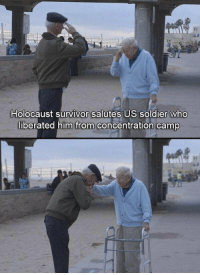 Memes, Survivor, and 🤖: Holocaust survivor salutes US soldier who  liberated him from concentration camp Respect