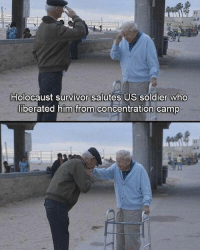 Memes, Survivor, and 🤖: Holocaust survivor salutes US soldier who  liberated him from concentration camp This is great!!