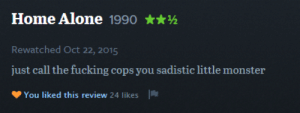 Being Alone, Fucking, and Home Alone: Home Alone 1990h  Rewatched Oct 22, 2015  just call the fucking cops you sadistic little monster  You liked this review 24 likes areyoufilmingthis:this is my favorite review of home alone