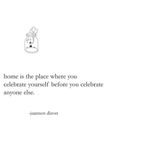 Target, Tumblr, and Home: home is the place where you  celebrate yourself before you celebrate  anyone else.  -juansen dizon carnival by juansen dizon