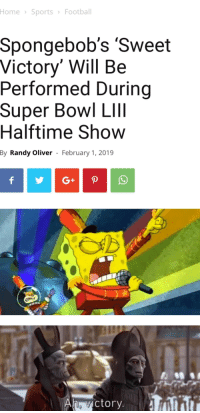 victory: Home SportsFootball  Spongebob's Sweet  Victory' Will Be  Performed During  Super Bowl LIll  Halftime Show  By  Randy Oliver  February 1, 2019  ictory