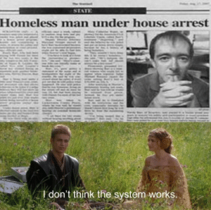 Homeless, House, and Man: Homeless man under house arrest  I don't think the system works.