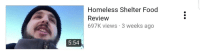 Food, Homeless, and MeIRL: Homeless Shelter Food  Review  697K views 3 weeks ago  5:54 Meirl